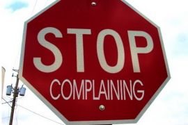 We Want You…to Stop Complaining!
